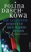 Die leichten Schritte des Wahnsinns von Polina Daschkowa (2007 Taschenbuch)