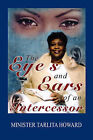 The Eyes and Ears of an Intercessor by Tarlita Howard (Paperback / softback, 2008)