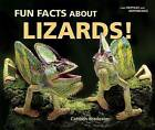 Fun Facts about Lizards! by Carmen Bredeson (Hardback, 2007)