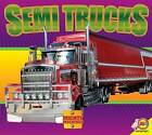Semi Trucks by Aaron Carr (Hardback, 2015)