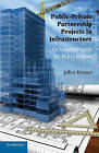 Public-Private Partnership Projects in Infrastructure: An Essential Guide for Policy Makers by Jeffrey Delmon (Paperback, 2011)