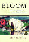 Bloom: The Botanical Vernacular in the English Novel by Amy M. King (Hardback, 2003)