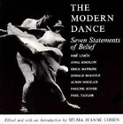 The Modern Dance: Seven Statements of Belief by Selma Jeanne Cohen, Pauline Koner intro. with contributions by Erick Hawkins (Paperback, 1966)