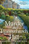 Murder at Honeychurch Hall: A Mystery by Hannah Dennison (Paperback / softback, 2015)