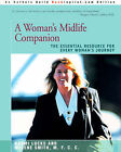 A Woman's Midlife Companion: The Essential Resource for Every Woman's Journey by Naomi Lucks, Melene Smith (Paperback / softback, 2001)