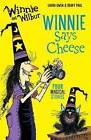 Winnie and Wilbur: Winnie Says Cheese by Laura Owen (Paperback, 2016)