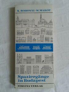 Lunghe passeggiate a Budapest, Corvina Editrice 1978