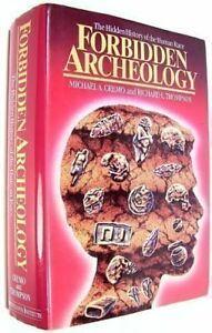 58c4eedc319f4 Forbidden Archeology  The Hidden History of the Human Race by Cremo ...