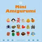 Mini Amigurumi by Sara Scales (Paperback, 2012)