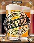 Home-Brewed Gluten Free Beer by Sara McGrath (Paperback, 2015)