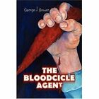 The Bloodcicle Agent 9781425757656 by George J. Brewer Book
