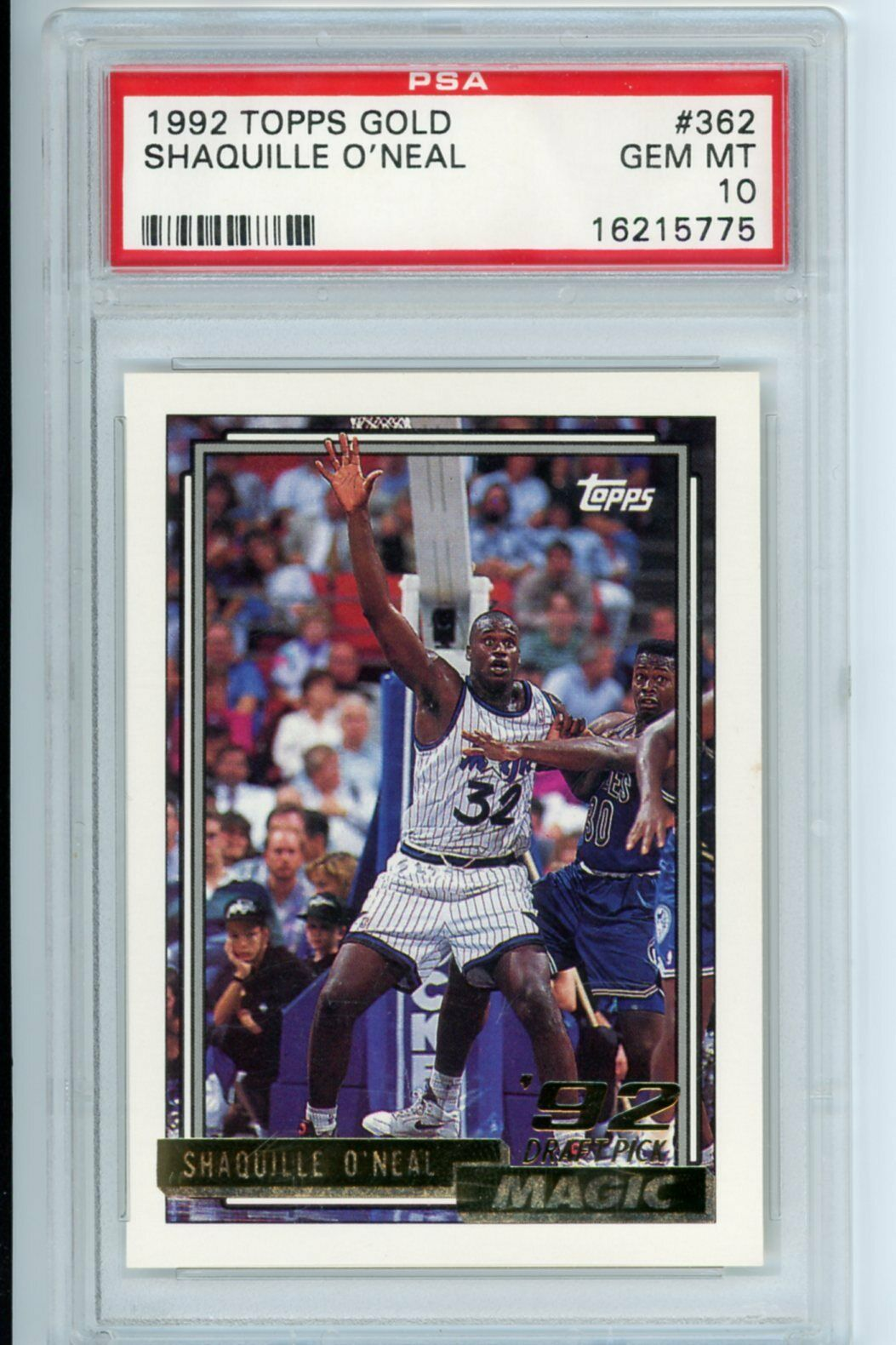Image 1 - 1992-Topps-Gold-Shaquille-O-039-Neal-ROOKIE-RC-362-PSA-10-GEM-MINT