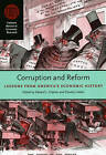 Corruption and Reform: Lessons from America's Economic History by The University of Chicago Press (Paperback, 2008)