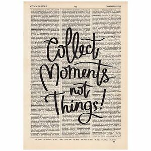 Collect Moments Not Things Dictionary Print Vintage Art