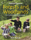 Forests and Woodlands by Nick Baker (Paperback, 2006)