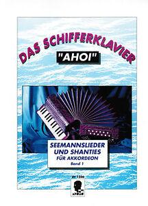 Akkordeon-Noten-Das-Schifferklavier-034-Ahoi-034-Band-1-Seemannslieder-Shanties