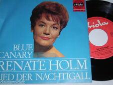 """7"""" - Renate Holm / Blue Canary & Lied der Nachtigal - Ariola # 3250"""