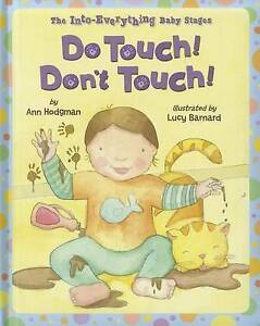 Do-Touch-Don-039-t-Touch-Into-Everything-Baby-Stages-The-Into-ExLibrary