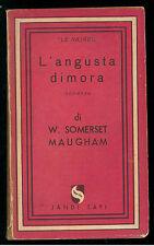 MAUGHAM SOMERSET W. L'ANGUSTA DIMORA JANDI SAPI 1944 I° EDIZ. LE NAJADI 5