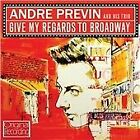 André Previn - Give My Regards to Broadway (2012)
