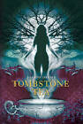 Tombstone Tea by Joanne Dahme (Hardback, 2010)