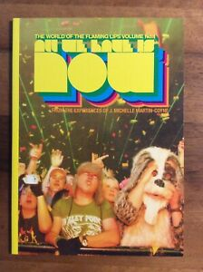 "All We Have Is Now No. 1 - Ultra Rare ""The World Of The Flaming Lips"" photo book"