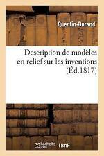 Litterature: Description de Modeles en Relief Sur les Inventions by...