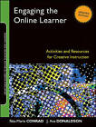 Engaging the Online Learner: Activities and Resources for Creative Instruction by J. Ana Donaldson, Rita-Marie Conrad (Paperback, 2011)