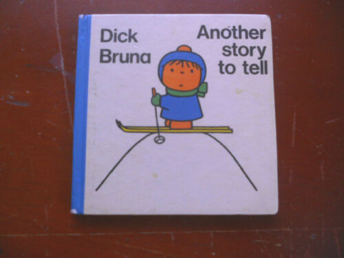 ANOTHER STORY TO TELL dick bruna HB 1976 1st