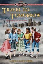 Travel to Tomorrow (Fifties Chix Series)