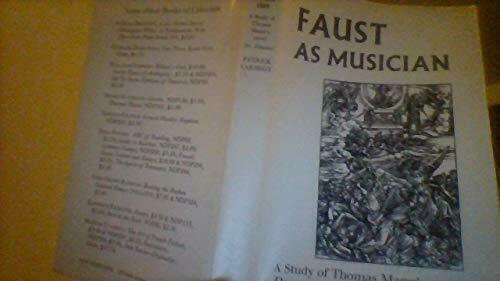 Faust As Musician  A Study of Thomas Mann s Novel Doctor Faustus  A N