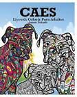 Caes Livro de Colorir Para Adultos by Jason Potash (Paperback / softback, 2015)