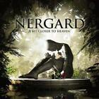 A Bit Closer To Heaven von Nergard (2015)
