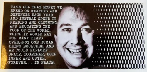 BILL HICKS VINYL STICKER Explore Space Peace  Lsd decal quote Terence mckenna ny