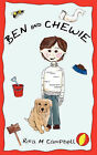 Ben and Chewie by Rita M Campbell (Paperback / softback, 2007)