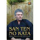 San Ten No Kata Cruz Clayton iUniverse Paperback / Softback 9780595279616