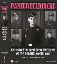 Panzer Feldjacke German Armored Crew Uniforms of the 2nd World War: Heer Vol. 1