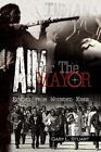 Aim for The Mayor 9781436350952 by Gary L Stuart Paperback
