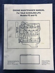 details about yale engine maintenance manual for gasoline lpg models fe and f2  f2 engine diagram #10