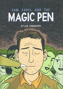 SAM-ZABEL-and-THE-MAGIC-PEN-by-Dylan-Horrocks