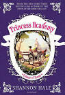 Princess Academy: Palace of Stone by Shannon Hale (Paperback, 2015)