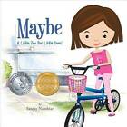 Maybe: A Little Zen for Little Ones by Sanjay Nambiar (Hardback, 2011)