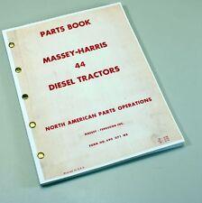 Massey Harris Ferguson 44 Diesel Tractor Parts Manual Catalog Book Assembly