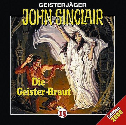 1 von 1 - John Sinclair Folge 15 Die Geister-Braut von Jason Dark