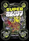 Super Billy Goats Gruff: A Graphic Novel by Sean Tulien (Paperback, 2016)