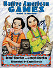 Native American Games and Stories by James Bruchac, Joseph Bruchac (Paperback, 2000)