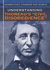 Understanding Thoreau's  Civil Disobedience by Andrew Kirk (Hardback, 2010)