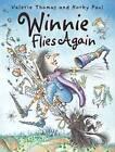 Winnie Flies Again by Valerie Thomas (Paperback, 2006)