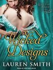 Wicked Designs by Lauren Smith (CD-Audio, 2014)