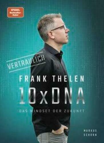 10xDNA | Das Mindset der Zukunft | Frank Thelen | Buch | Deutsch | 2020